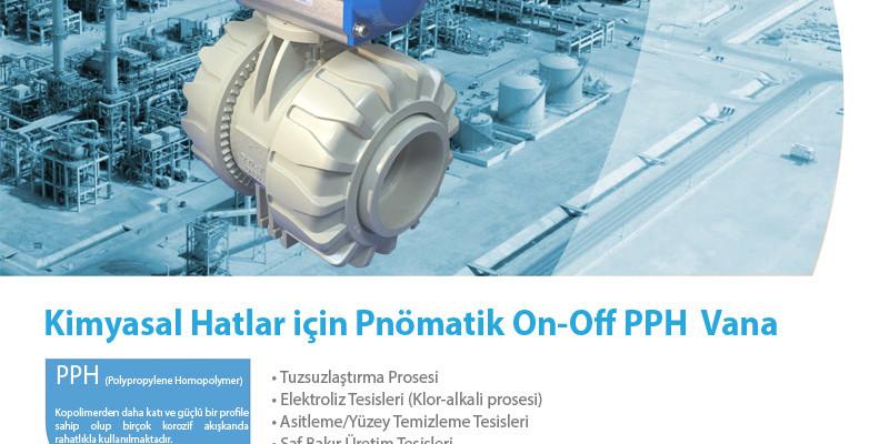 Kimyasal Hatlar için Pnömatik On-Off PPH Vana