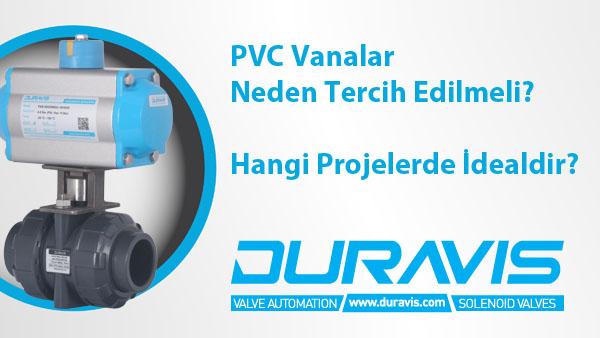 PVC Vanalar Neden Tercih Edilmeli? Hangi Projelerde İdeal Olabilir?