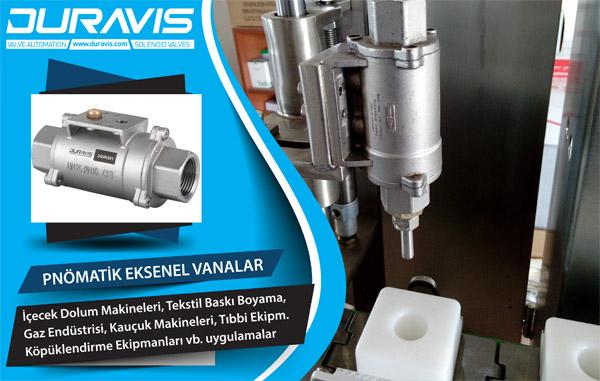 DURAVIS Pnömatik Eksenel Vanalar / Axial Valves