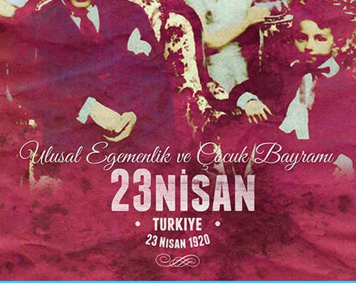 23 Nisan Ulusal Egemenlik ve Çocuk Bayramı' nı kutlarız