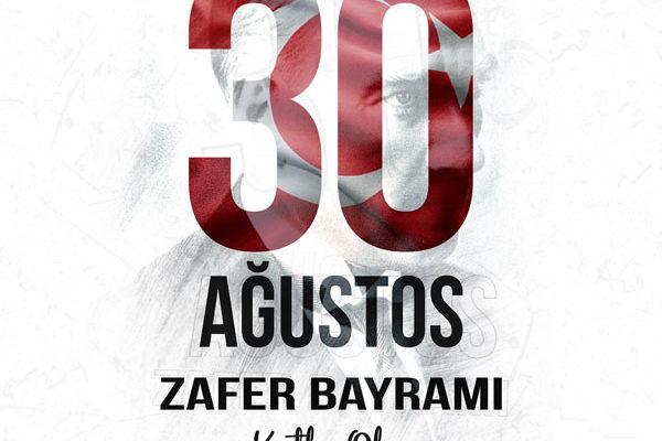 30 Ağustos Zafer Bayramımız Kutlu Olsun…