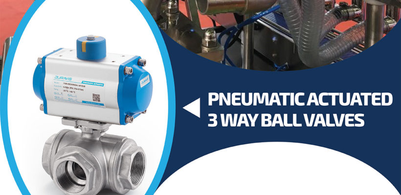3WAY PNEUMATIC ACTUATED SS BALL VALVES (T-PORT)