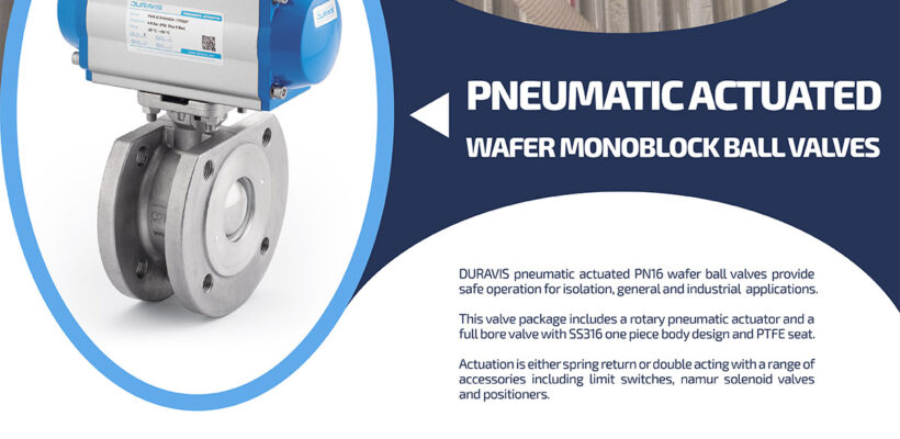 DURAVIS PBLV 370/371 Series Pneumatic Actuated Wafer SS Ball Valves