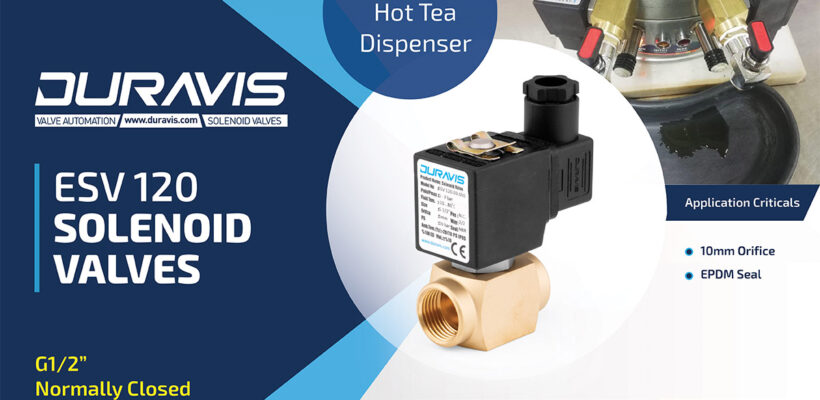 DURAVIS ESV120 Direct Opeated Solenoid Valves on Hot-Tea/Bevarage Dispenser