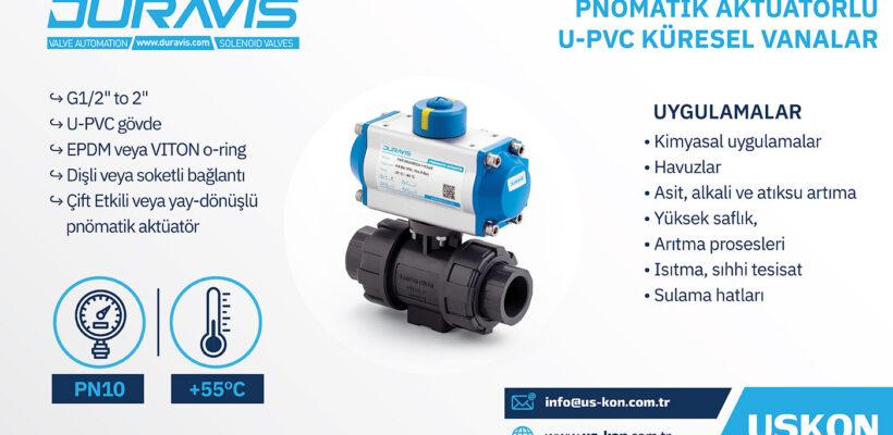 DURAVIS Pnömatik Aktüatörlü PVC Küresel Vanalar